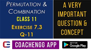 PERMUTATION AND COMBINATION - Exercise 7.3 Q11 - Class 11 MATHS NCERT Solution - By Nitesh Choudhary