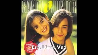 Era Uma Vez - Sandy & Júnior