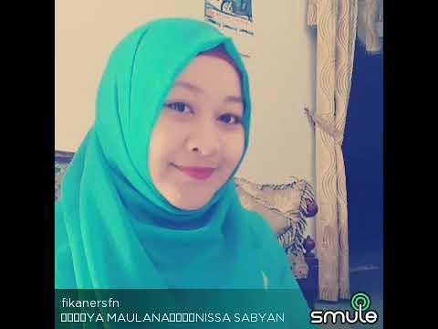 Smule Cover Ya Maulana Nissa Sabyan