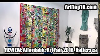 Affordable Art Fair 2018, Battersea reviewed by the Founder of ArtTop10.com Robert Dunt