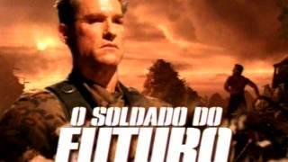 CHAMADA - O SOLDADO DO FUTURO (CINE ESPETACULAR)
