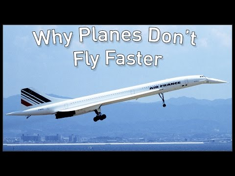 Why Planes Don t Fly Faster