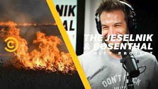 Don't Set Little League Baseball Fields on Fire - The Jeselnik & Rosenthal Vanity Project
