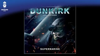 Dunkirk - Supermarine - Hans Zimmer (OFFICIAL)