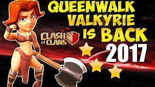 Queen Walk VALKYRIE is BACK!? TH9 SUPER STRONG War Attack Strategy 2017   Clash of Clans