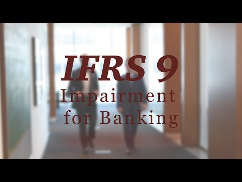 IFRS 9: Impairment for banking