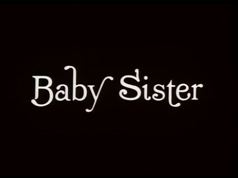 Baby Sister (1983) FULL MOVIE