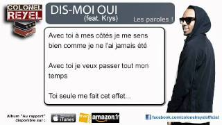 Colonel Reyel - Dis-Moi Oui (feat Krys) - Paroles (officiel)