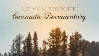 Cinematic Documentary - (No Copyright Music) Background Music For Videos & Films - by AShamaluev