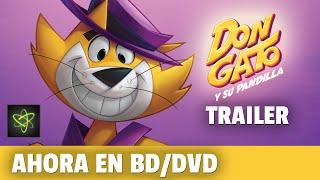 Don Gato y su Pandilla - Trailer Oficial (2011)