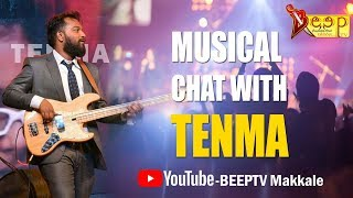 Musical Chat With #Tenma | Beep tv Makkale | TENMA Madras Records