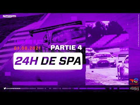 24h de Spa en direct Partie 4