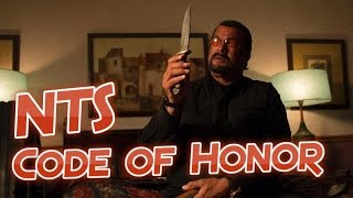 NTS: Code of Honor (2016) (Steven Seagal) Movie Review