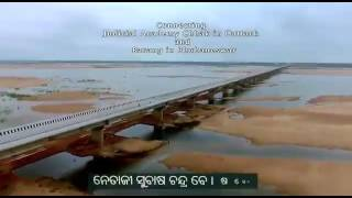 Odisha's longest bridge - Netaji Subhas Chandra Bose Setu, Odisha's longest road bridge