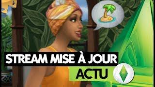 Les Sims 4 | ACTU | Stream mise à jour 16/08
