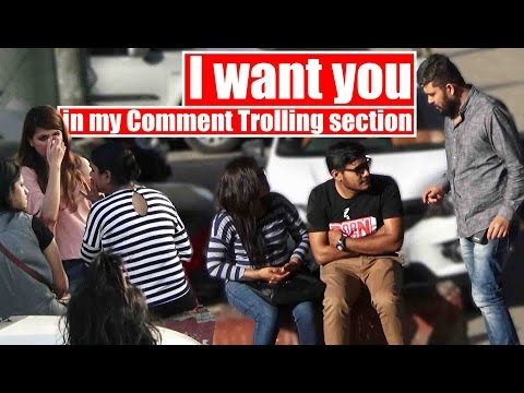I want you in my | Comment Trolling India Ep. 7 | Pranks in India 2017 | Unglibaaz