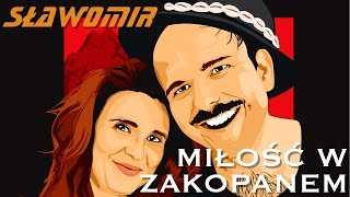 SŁAWOMIR - Miłość w Zakopanem (Official Video Clip HIT 2017)