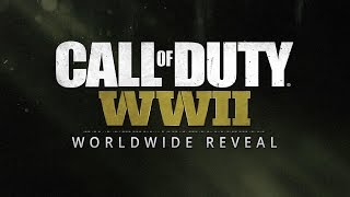 Official Call of Duty®: WWII Reveal Livestream