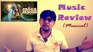 Beats and Beyond: Jagga Jasoos Music Review (Musical)