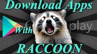 Download apps from Google Play Store on the PC (With Racoon)