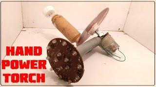 How to Make Hand Power Torch | DIY Flashlight