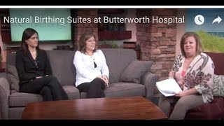 Natural Birthing Suites at Butterworth Hospital