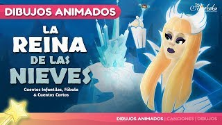 La Reina de las Nieves cuento para niños | Cuentos Infantiles en Español