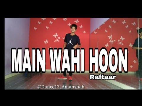 Xxx Mp4 Main Wahi Hoon RAFTAAR Feat KARMA The School Song Dance Cover By Aman Shah 3gp Sex