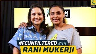 Rani Mukerji Interview With Anupama Chopra   Hichki   FC Unfiltered