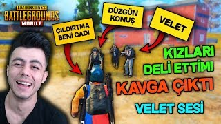 KIZLARI VELET SESİ İLE DELİ ETTİM KAVGA ÇIKTI ! - PUBG Mobile