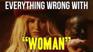 """Everything Wrong With Kesha - """"Woman"""""""