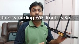 Understand WiFi Routers Basics - Part 1 Geekyranjit Explains