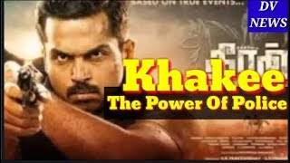 Khakee The Power Of Police South Hindi Dubbed Movie Confirm Related News