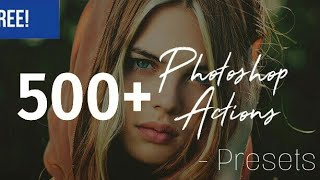 500+ Photoshop Actions Download Free 2018 | Top Pakka Editz Popz Creation PS Action Presets Download
