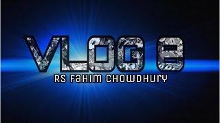 Bangla Funny Video | VLOG 8 + Stunt Tour Benapole City (RS FAHIM CHOWDHURY)