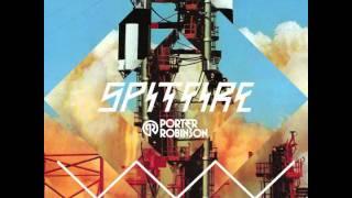 Porter Robinson - 100% In The Bitch