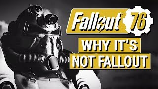 FALLOUT 76: Why Fallout 76 Is NOT A Fallout Game to Me!! (Going From RPG to Online Multiplayer FPS)