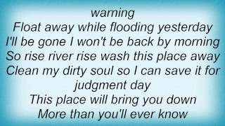 Corrosion Of Conformity  Rise River Rise Lyrics
