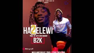 B2K Hatuelewiofficial Audio