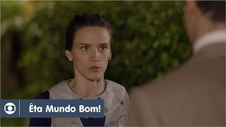 Êta Mundo Bom!: capítulo 59 da novela, sexta, 25 de março, na Globo