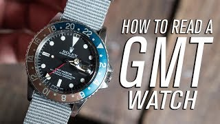 How To Read A GMT Watch