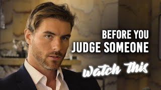 Before You Judge Someone - WATCH THIS   by Jay Shetty