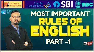 Most Important Rules Of English - Part 1 For SBI CLERK, SYNDICATE, SSC CHSL, CANARA BANK