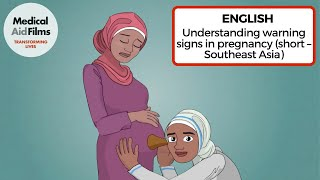 Understanding warning signs in pregnancy (short – Southeast Asia)