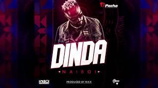 Naiboi - Dinda [Dj Akme Promo]
