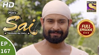 Mere Sai - Ep 167 - Full Episode - 16th May, 2018