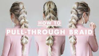 How To: Pull-Through Braid | Hair Tutorial For Beginners