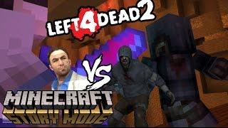 Nick vs Hunter LEFT 4 DEAD 2 ! Minecraft Story Mode Custom Theme