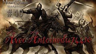 Mount & Blade [FR] : Warband - Episode 10 | Premier siège !