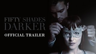 Fifty Shades Darker - Official Trailer (HD)